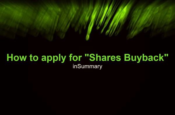 How to apply for shares buyback inSummary
